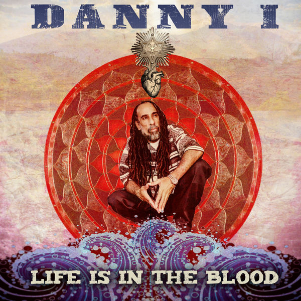 Danny I – Life Is In The Blood (2019) Album