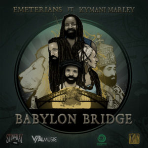 Emeterians feat. Ky-Mani Marley - Babylon Bridge (2019) Single