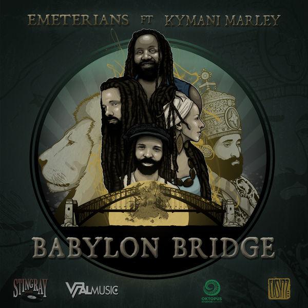 Emeterians feat. Ky-Mani Marley - Babylon Bridge (2019) Single