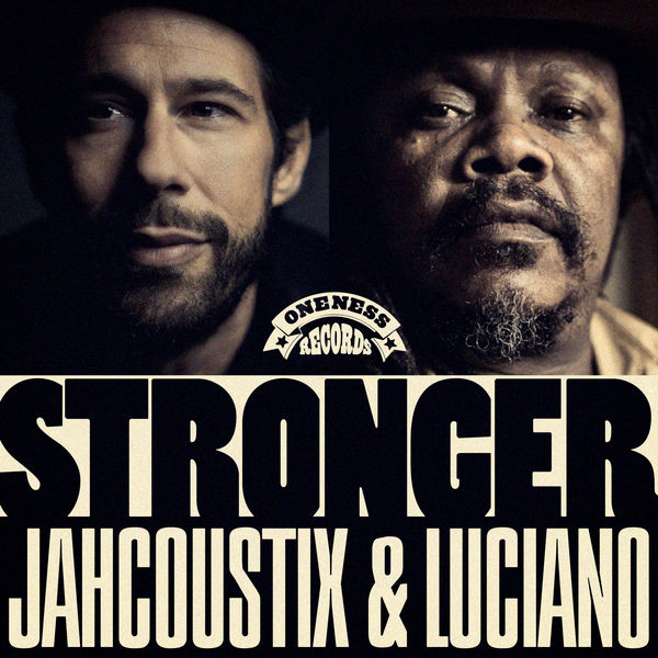 Jahcoustix feat. Luciano – Stronger (2019) Single