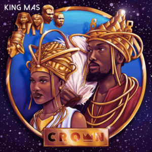 King Mas - Crown (2019) Album