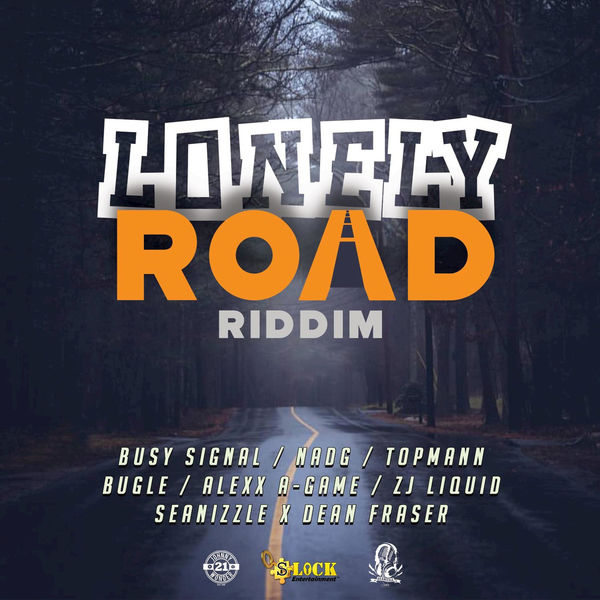 Lonely Road Riddim [Seanizzle Records] (2019)