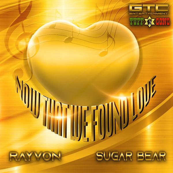 Rayvon & Sugar Bear - Now That We Found Love (2019) Single