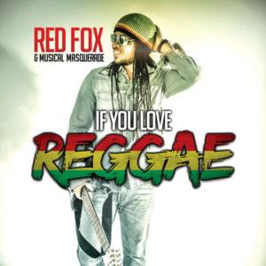 Red Fox & Musical Masquerade - If You Love Reggae (2019) Single