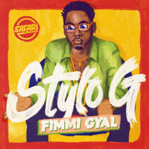 Stylo G - Fimmi Gyal (2019) Single