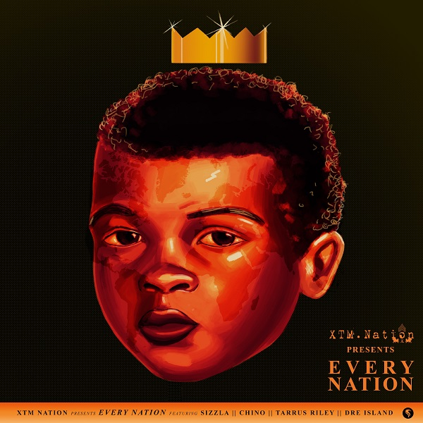 XTM.Nation feat Sizzla, Chino, Tarrus Riley & Dre Island - Every Nation (2019) Single
