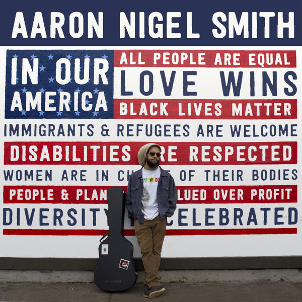 Aaron Nigel Smith - In Our America (2019) Album