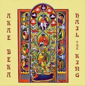 Akae Beka – Hail the King (2019) Album