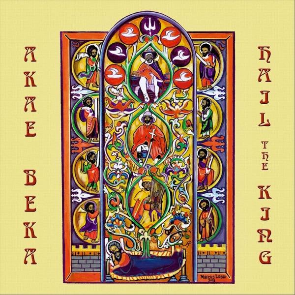 Akae Beka - Hail the King (2019) Album