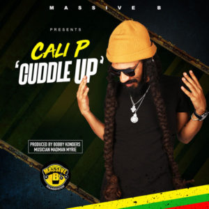 Massive B presents: Cali P - Cuddle Up (2019) Single