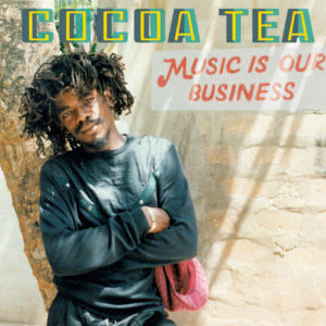 Cocoa Tea - Music Is Our Business (2019) Album