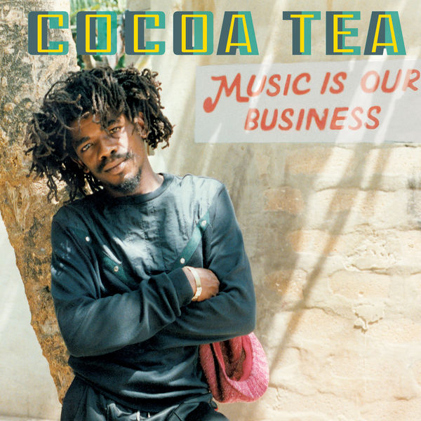 Cocoa Tea – Music Is Our Business (2019) Album