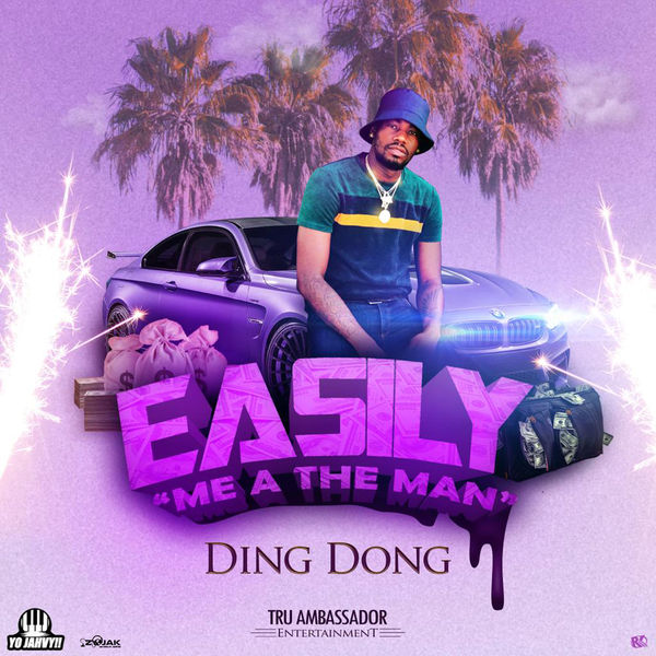 Ding Dong – Easily (Me A The Man) (2019) Single