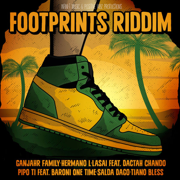 Footprints Riddim [Positive Vibz Productions / Infini-T