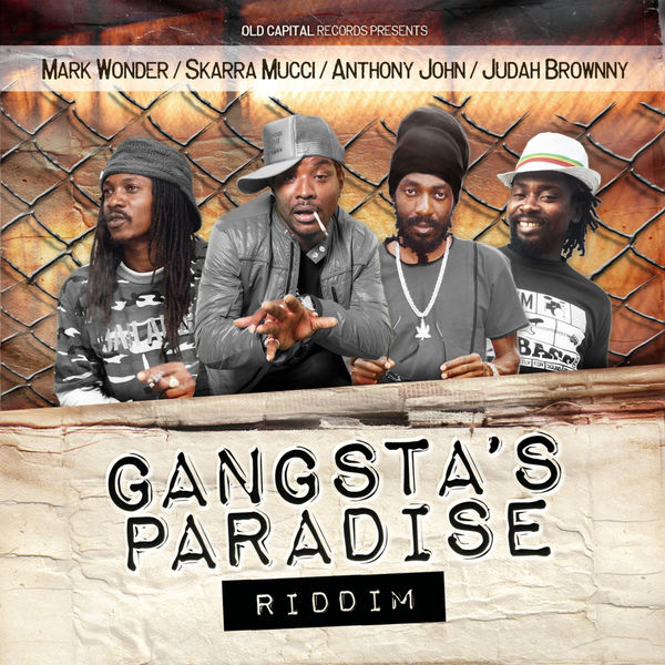 Gangstas Paradise Riddim [Old Capital Records] (2019)