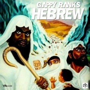 Gappy Ranks - Hebrew (2019) Album