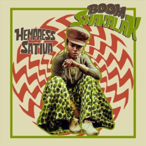 Hempress Sativa - Boom Shakalak (2019) Single