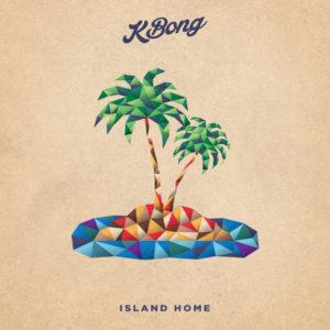 KBong - Island Home (2019) Single