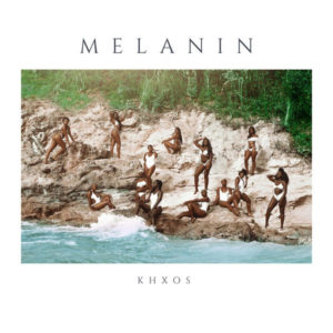 Khxos – Melanin (2019) EP