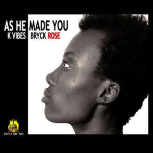 K Vibes - As He Made You (2019) Single