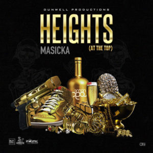 Masicka – Heights (2019) Single