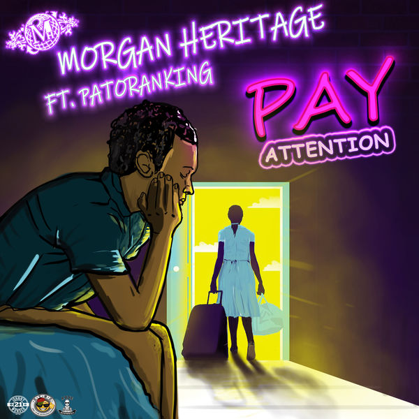 Morgan Heritage feat. Patoranking - Pay Attention (2019) Single