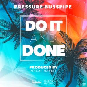 Pressure Busspipe - Do It & Done (2019) Single