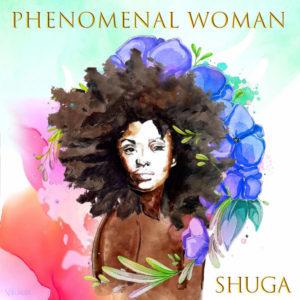 Shuga - Phenomenal Woman (2019) Single