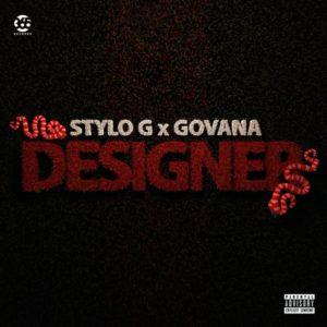 Stylo G x Govana - Designer (2019) Single