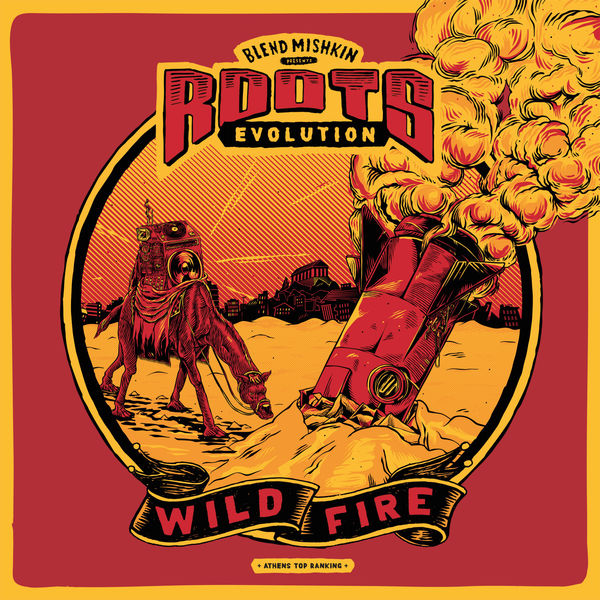 Blend Mishkin presents Roots Evolution - Wildfire (2019) Album
