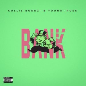 Collie Buddz feat. B Young & Russ - Bank (2019) Single