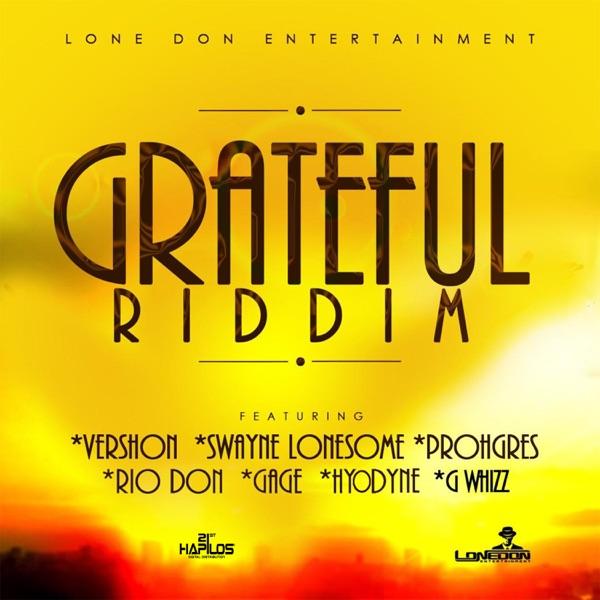 Grateful Riddim [Lone Don Entertainment] (2019)