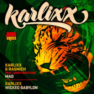 Karlixx & Rasmich feat. Leroy Onestone – Mad / Wicked Babylon (2019) EP