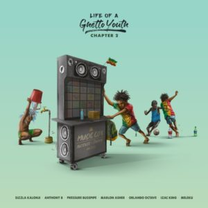 Life Of A Ghetto Youth – Chapter 2 (2019) Album