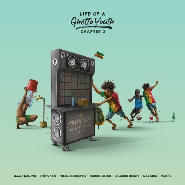 Life Of A Ghetto Youth - Chapter 2 (2019) Album