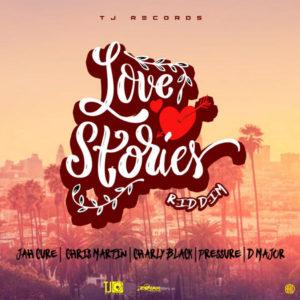 Love Stories Riddim [TJ Records] (2019)