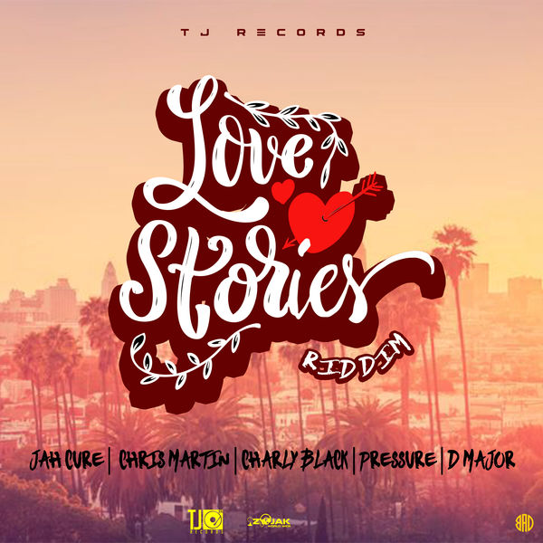 Love Stories Riddim [TJ Records] (2019)