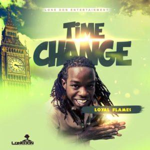 Loyal Flames - Time Change (2019) Single
