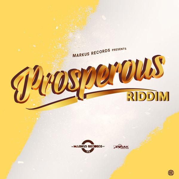 Prosperous Riddim [Markus Records] (2019)