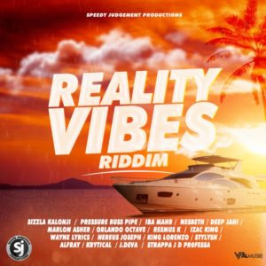 Reality Vibes Riddim [Speedy Judgement Productions] (2019)