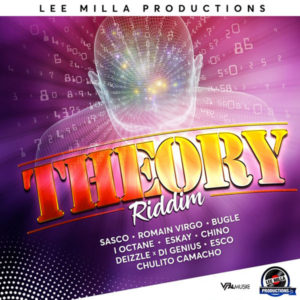 Theory Riddim [Lee Milla Productions] (2019)