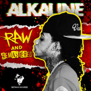 Alkaline – Raw and Remastered (2019) Album