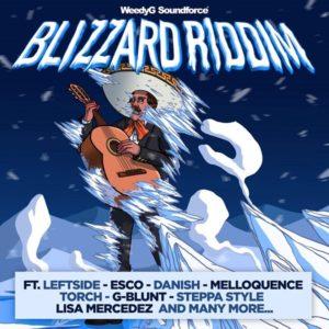Blizzard Riddim [Weedy G Soundforce] (2019)