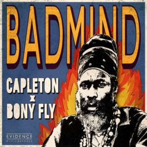 Capleton x Bony Fly - Badmind (2019) Single