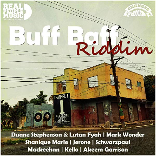 Buff Baff Riddim [Real People Music / Oneness Records] (2019)