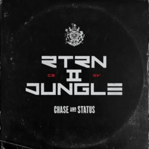 Chase & Status - RTRN II JUNGLE (2019) Album