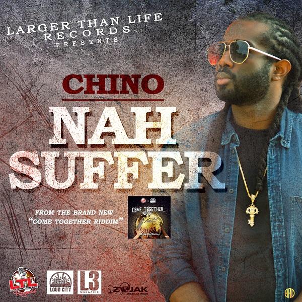 Chino – Nah Suffer (2019) Single