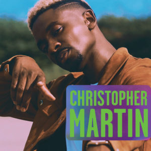 Christopher Martin - And Then (2019) Album