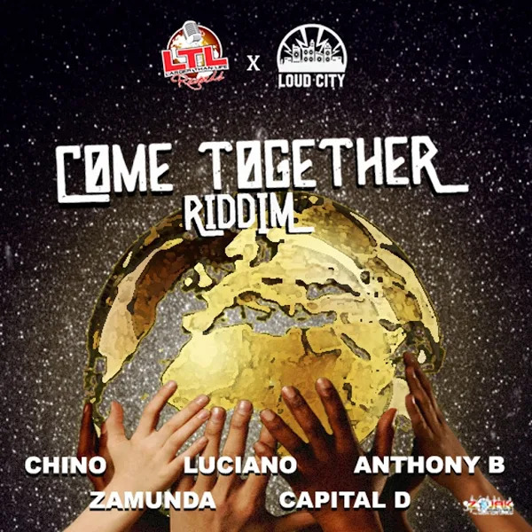 Come Together Riddim [Larger Than Life Records] (2019)
