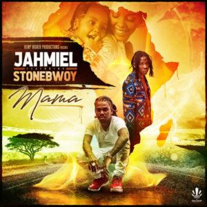 Jahmiel feat. Stonebwoy – Mama (2019) Single